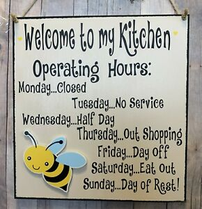 Bee Sign Welcome Operating Hours Bees Kitchen Wall Decor Ebay