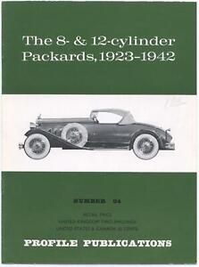 The 8- & 12-Cylinder Packards, 1923-1942 Number 94 Profile Publications Cars