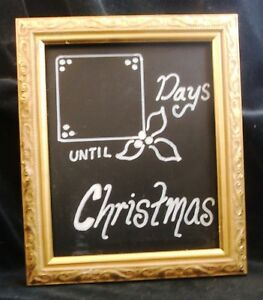Days Till Christmas Chalkboard.Details About Vintage Gold Picture Frame Blackboard Chalkboard Count Down Days Till Christmas