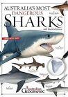 Australia's Most Dangerous Sharks by Kathy Riley (Paperback, 2013)