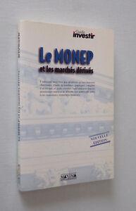 Le-Monep-et-les-marches-derives-nouvelle-edition-1997-Maxima-guide-investir