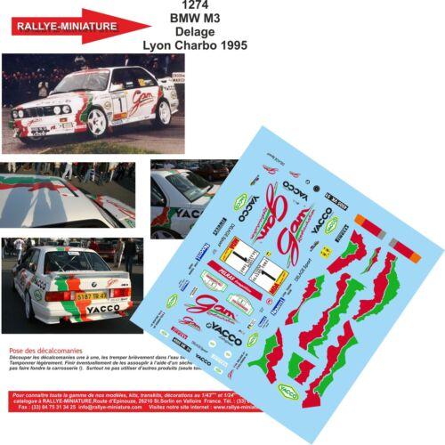 DECALS 1//18 REF 1274 BMW M3 DELAGE RALLYE LYON CHARBONNIERES 1995 RALLY