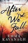After We Fall by Emma Kavanagh (Paperback / softback, 2015)