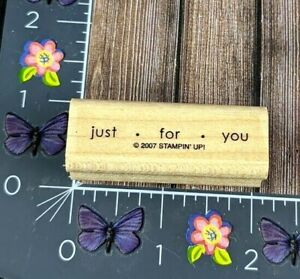 Stampin' Up! Just For You Rubber Stamp 2007 Gift Present Wood Mount #C157
