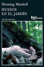 Huesos en el Jardin = Bones in the Garden by Henning Mankell Paperback Spanish