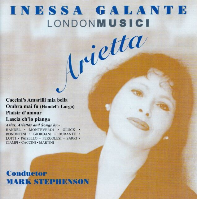 INESSA GALANTE : ARIETTA - LONDON MUSICI, STEPHENSON / CD - TOP-ZUSTAND