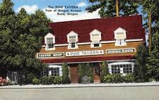 PINE TAVERN Oregon Avenue Roadside Restaurant BEND, OR Vintage Postcard ca 1940s