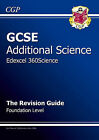 GCSE Additional Science Edexcel Revision Guide - Foundation by CGP Books (Paperback, 2006)