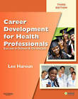 Career Development for Health Professionals: Success in School and on the Job by Lee Haroun (Paperback, 2010)