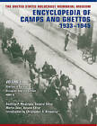 The United States Holocaust Memorial Museum Encyclopedia of Camps and Ghettos, 1933-1945: Ghettos in German-Occupied Eastern Europe: v. 2: Ghettos in German-occupied Eastern Europe by Indiana University Press (Hardback, 2012)