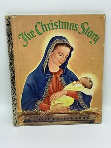 """The Christmas Story Little Golden Book """"A"""" Printing 1952 Acc. Eloise Wilkin"""