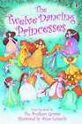 The Twelve Dancing Princesses by Emma Helbrough (Hardback, 2004)