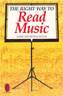 The Right Way to Read Music by Harry Baxter, Michael Baxter (Paperback, 1998)