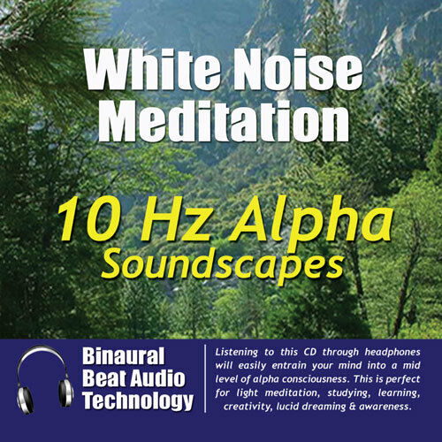 White Noise Meditation: 10 Hz Alpha Soundscapes by Various Artists (CD, Jul-2008