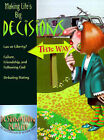 Making Life's Big Decisions: Law or Liberty--Failure, Friendship, and Following God--Debating Dating by Randall House Publications (Paperback / softback, 2000)