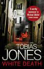 White Death by Tobias Jones (Paperback, 2011)