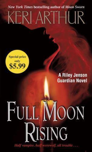 Full Moon Rising [Riley Jenson Guardian]