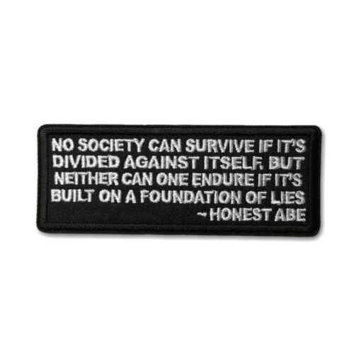 No Society Can Survive If It/'s Divided Against Itself Iron on Patch Biker Patch