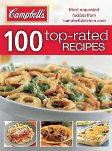 Campbell's: 100 Top-Rated Recipes by Publications International Ltd.