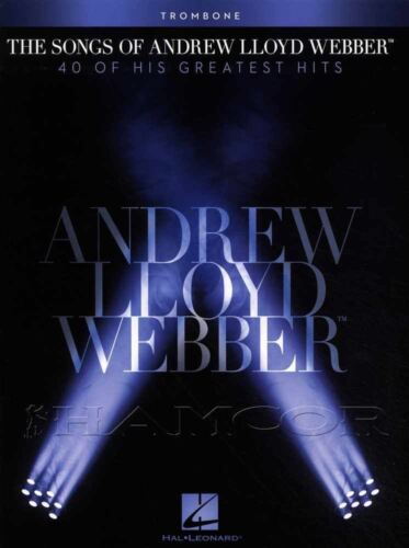 The Songs of Andrew Lloyd Webber for Trombone Sheet Music Book Musical