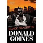 Black Gangster by Donald Goines (Paperback, 2014)