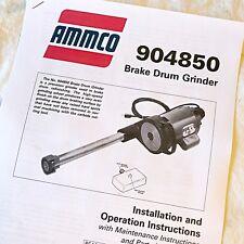 Ammco 4850 Brake Drum Grinder Operation Amp Parts Manual Data Sheet For Lathes