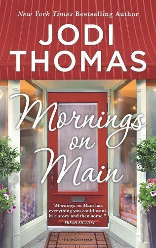 Mornings On Main - Mass Market Paperback By Thomas, Jodi - GOOD - $30.99