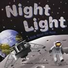 Night Light: A Book about the Moon by Dana Meachen Rau (Hardback, 2005)
