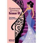 Godmother Quotes Haterology 101 Ramirez Fantasy Authorhouse Paper. 9781456744793