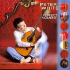 Perfect Moment by Peter White (Guitar) (CD, Oct-1998, BMG (distributor))