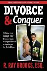 Divorce and Conquer by R Ray Brooks (Paperback / softback, 2013)