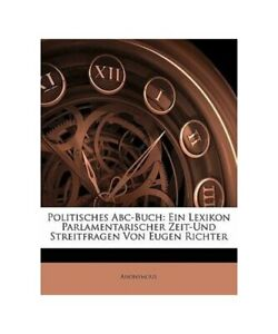 Anonymous-034-Politisches-Abc-Buch-a-One-Lexikon-Parliamentary-Time-and