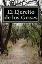Kutaripomthiaks: El Ejercito de Los Grises by Sergio Arco (2014, Paperback,...