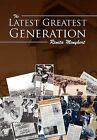 The Latest Greatest Generation by Renita Menyhert (Hardback, 2012)