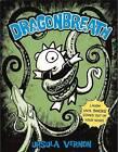 Dragonbreath by Ursula Vernon (Hardback, 2012)
