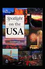 Spotlight on the USA by Randee Falk (Paperback, 1994)