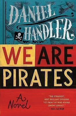 1 of 1 - We Are Pirates, Handler, Daniel, New Book