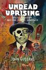 Undead Uprising by John Cussans (Paperback, 2017)