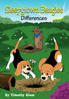 Sleepytown Beagles, Differences by Timothy Glass (Paperback / softback, 2008)