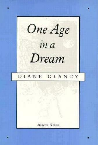 One Age in a Dream : Poems by Diane H. Glancy