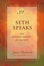 Seth Speaks : The Eternal Validity of the Soul by Jane Roberts (1994, Paperback, Reprint)