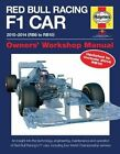 Red Bull Racing F1 Car Manual: 2010-2014 (RB6 to RB10) by Steve Rendle (Hardback, 2015)