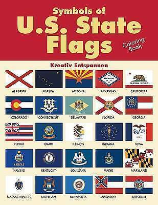 Symbols of U.S. State Flags Coloring Book by Kreativ Entspannen (Paperback /...