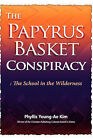 The Papyrus Basket by Phyllis Young-Ae Kim (Paperback / softback, 2006)