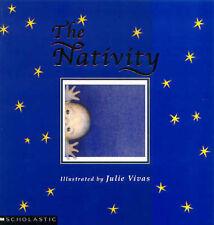 THE NATIVITY Illustrated by Julie Vivas PB BOOK V GOOD CONDITION