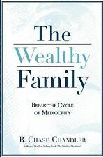 The Wealthy Family by B. Chase Chandler (2015, Paperback)