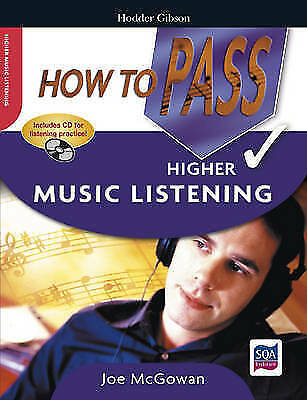 """""""AS NEW"""" How To Pass Higher Music Listening including CD (How To Pass - Higher L"""