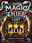 The Magic Thief: Lost by Sarah Prineas (Paperback, 2009)