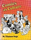Comics as Culture 9780878054084 by M. Thomas Inge Book