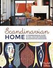 Scandinavian Home: A Comprehensive Guide to Mid-Century Modern Scandinavian Designers by Elizabeth Wilhide (Hardback, 2016)